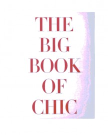 Beau Livre The Big Book of Chic